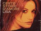 """Cover del Singolo """"Certe storie d'amore"""" di Lisa Panetta"""
