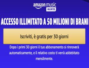 Amamzon Music Unlimited - 30 giorni di prova gratuita